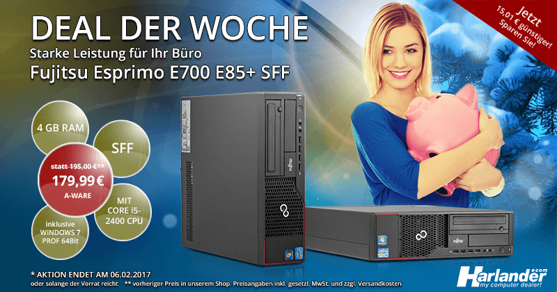 Angebot der Woche: Fujitsu Esprimo E700 E85+ PC
