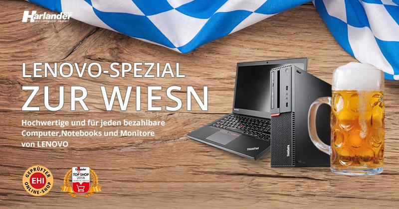 Lenovo-Spezial zur Wiesn bei Harlander – Gebrauchte Top-PCs & Notebooks  » Newsletter 321