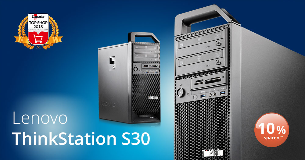 Deal der Woche: Lenovo Thinkstation S30 Workstation