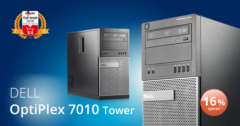 Deal der Woche: der Optiplex 7010 von Dell