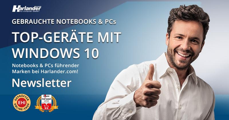 Gebrauchte Notebooks und PCs mit Windows 10 – Newsletter 335