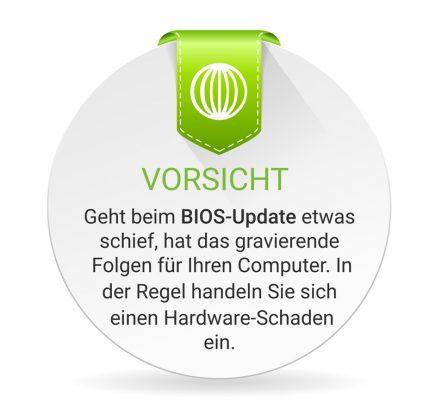 Ein BIOS-Update sollten Sie nur vornehmen, wenn es absolut notwendig ist. Denn geht etwas schief, startet Ihr Computer nicht mehr.