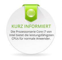 Die Prozessorserie Core i7 von Intel bietet die leistungsfähigsten CPUs für Normalannwender