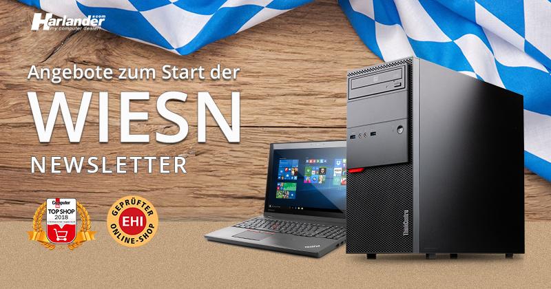Jetzt im Angebot zum Start der Wiesn: Notebooks & PCs –  Newsletter 367