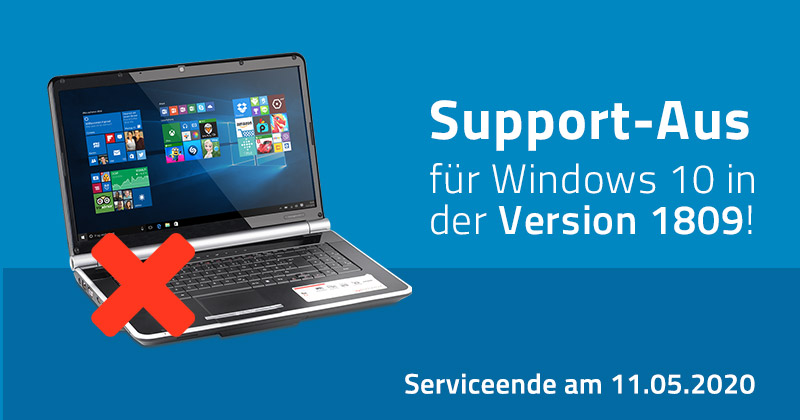 Support-Ende für Windows 10 in der Version 1809