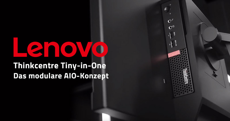 Das Lenovo Tiny-in-One Konzept (modularer All-in-One PC) – was ist das?