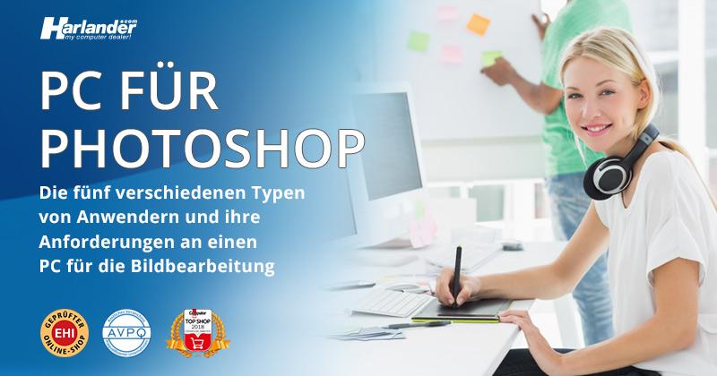 PC für Bildbearbeitung – so vermeiden Sie unnötige Ausgaben bei Ihrem PC für Lightroom und Photoshop