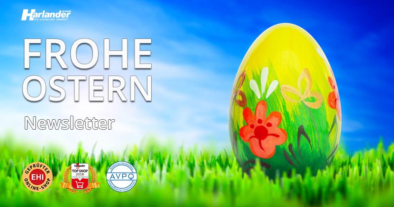Frohe Ostern wünscht Ihnen Ihr Team von Harlander.com: Newsletter 390