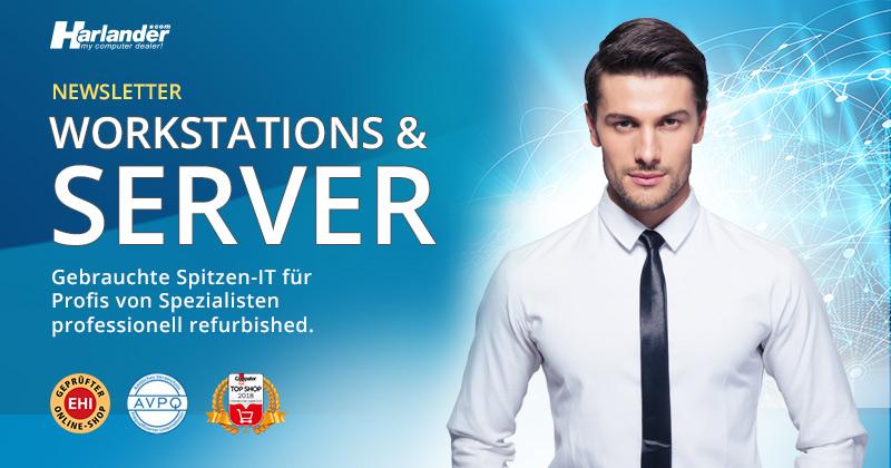 Workstations & Server für Profis: Newsletter 391