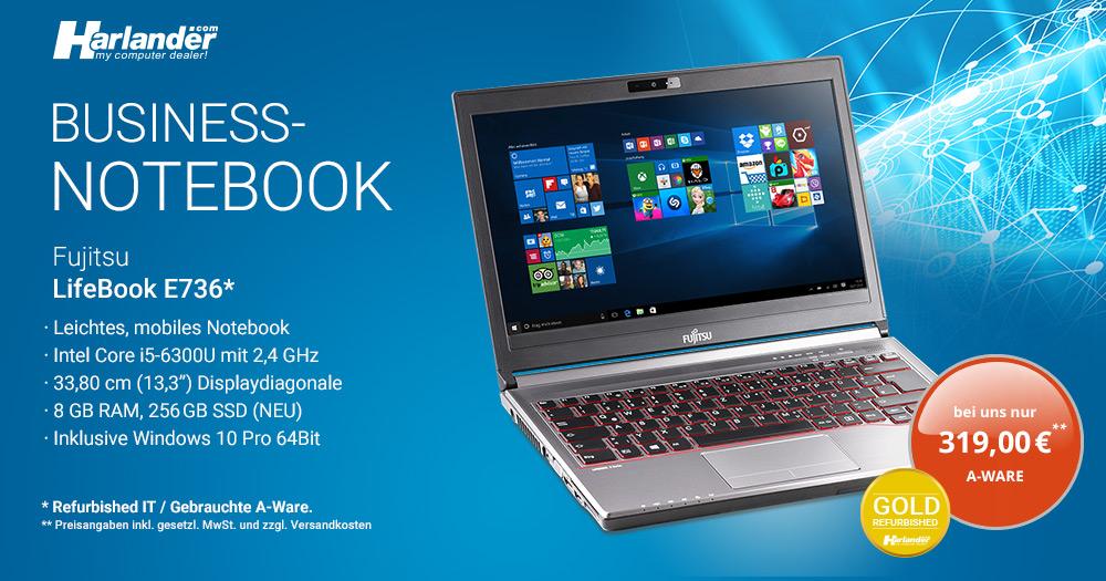 Das LifeBook E736 ist unser Angebot des Monats. Refurbished Business-Notebooks günstig bei Harlander.com