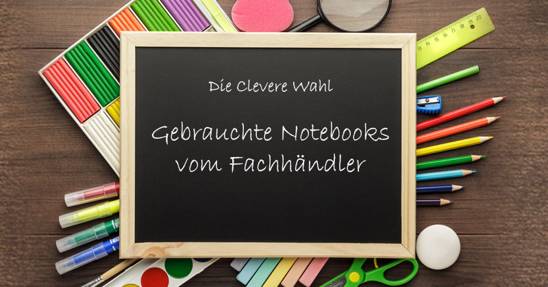Gebrauchte Notebooks vom Händler – günstig kaufen mit Gewährleistung