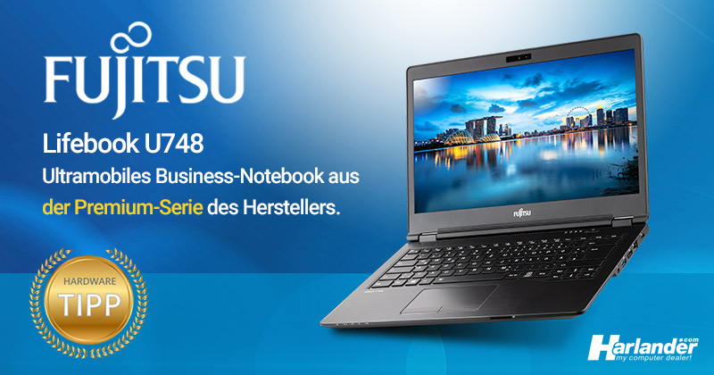 Ultramobiles Business-Notebook von Fujitsu – das schlanke LifeBook U748