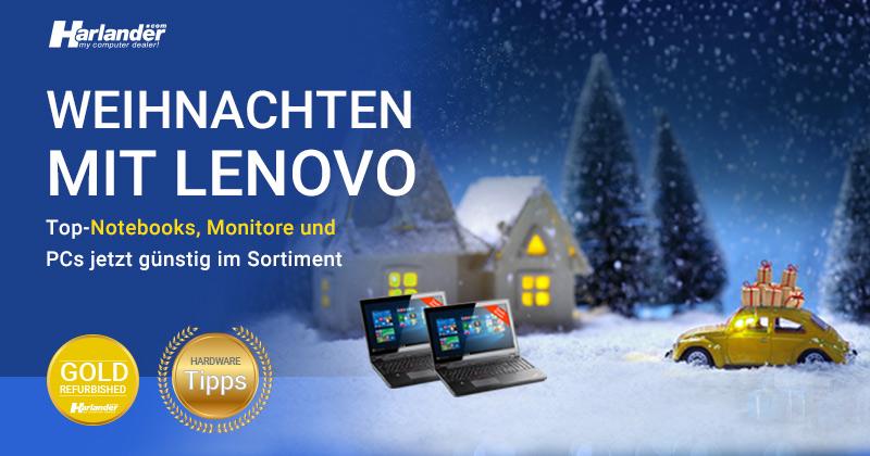 Frohe Weihnachten mit Lenovo – neue Notebooks im Sortiment – Newsletter 420