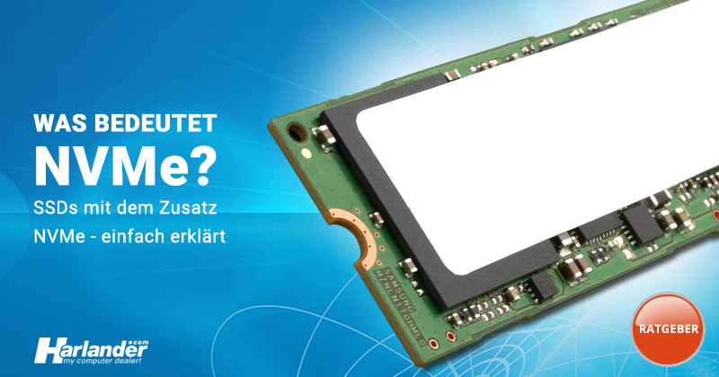 NVMe – was ist das und was bedeutet es bei einer SSD?