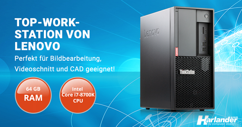 Günstige Top-Workstation für Bildbearbeitung, Videoschnitt und CAD: ThinkStation P330 von Lenovo