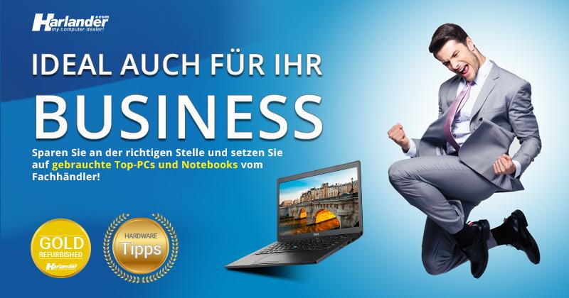 Ideal auch für Ihr Business – wiederaufbereitete PCs & Notebooks! Newsletter 428 von Harlander.com