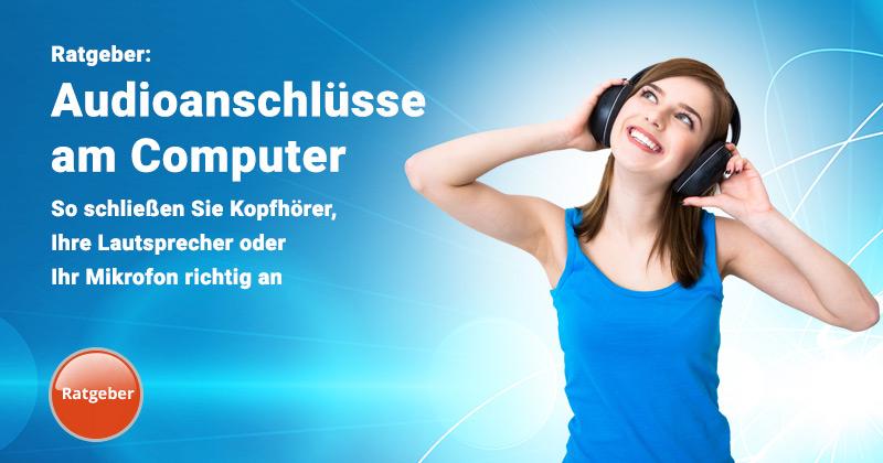 Audioanschlüsse am PC folgen einem Farbschema / Logik. So verbinden Sie Ihren PC mit Mikrofon, Headset oder Lautsprecher