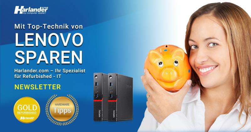 Richtig viel sparen Top-Technik von Lenovo – Newsletter 434