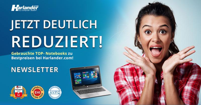 Gebrauchte Top-Notebooks jetzt reduziert – Newsletter 445