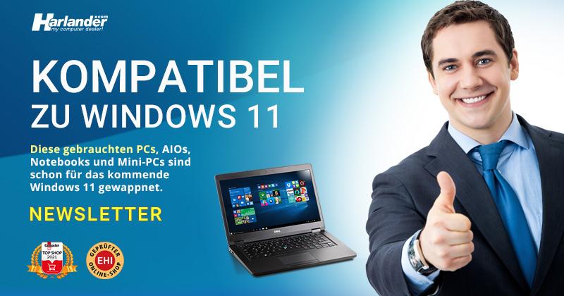 Mit diesen Computern läuft auch Windows 11  – Newsletter 453