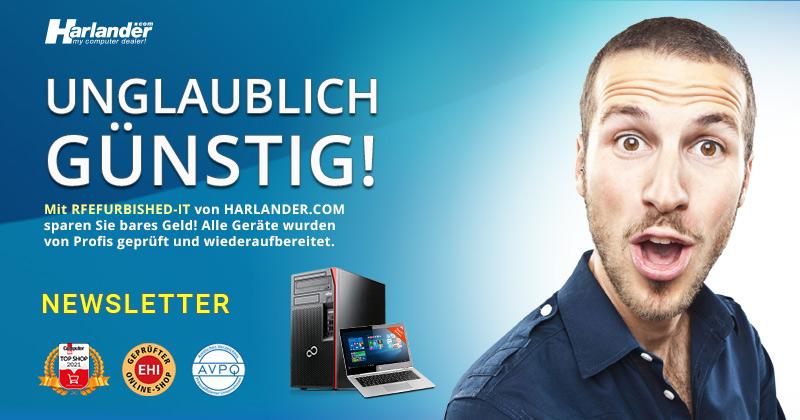 Refurbished-IT von Harlander.com  – Unglaublich günstig! Newsletter 455