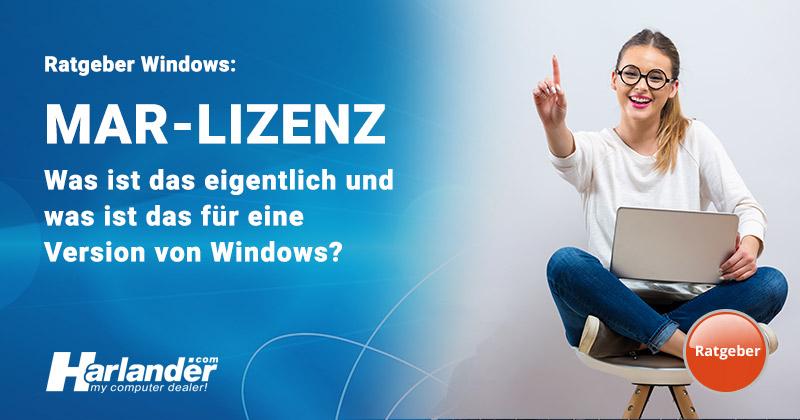Geschützt: MAR-Lizenz: Was ist das eigentlich für eine Windows Version?